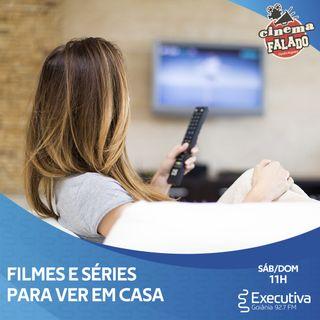 Cinema Falado - Rádio Executiva -  21 de Março de 2020