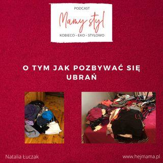 008 - Mamy (eko) styl - jak pozbywać się ubrań