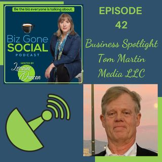 Episode 42 - Business Spotlight,TM Media - 06_30_21