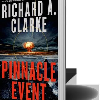 Richard A Clarke Pinnacle Event