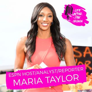 ESPN Host/Analyst/Sideline Reporter Maria Taylor - Life as a Sports Broadcaster at ESPN and How I Worked My WayUp the Ranks