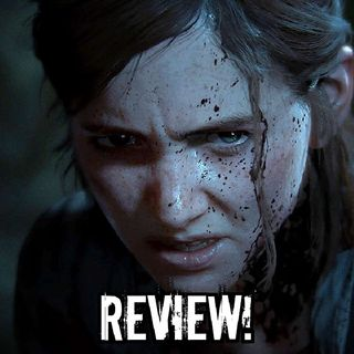 LAST OF US PART 2: WHY THE HATE??