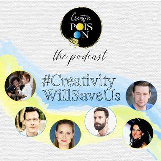 #CreativityWillSaveUs Series - Episode 2