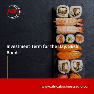 Investment Term for the Day : Sushi Bond