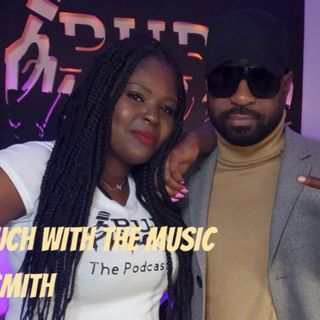 "Ep. 40 🎶 ""More in Touch with the Music""🎵 w/Nikko Smith"
