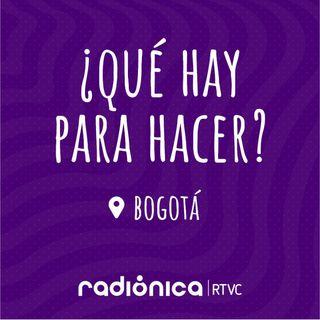 ¿Qué hay para hacer? Bogotá - 1 de septiembre