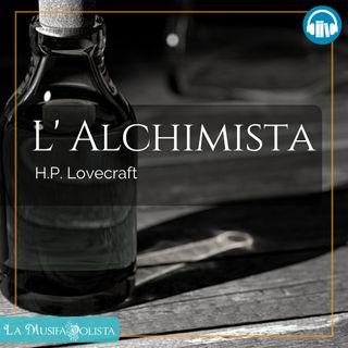 L 'ALCHIMISTA • H P Lovecraft ☎ Audioracconto ☎ Storie per Notti Insonni ☎