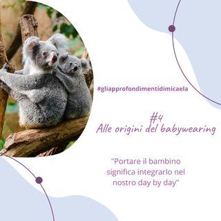 """#4 Alle origini del babywearing - estratto dal mio eBook """"Il babywearing è moltecose, almeno 6!"""""""