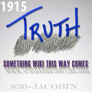 T^OL1915 / Something Wiki This Way Comes