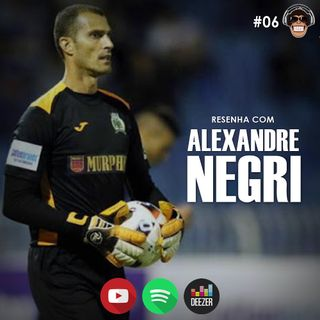 Macacast #06: Resenha com Alexandre Negri