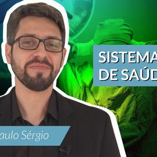 #89 - Sistema Único de Saúde (SUS) com Paulo Sérgio