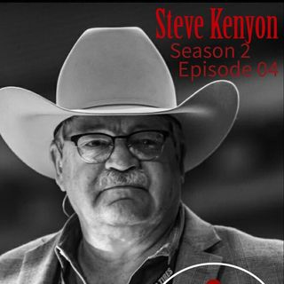 Season 2 Episode 04 - Announcing Patience with Steve Kenyon