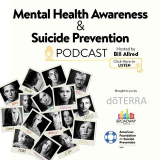 Mental Health Awareness & Suicide Prevention Podcast
