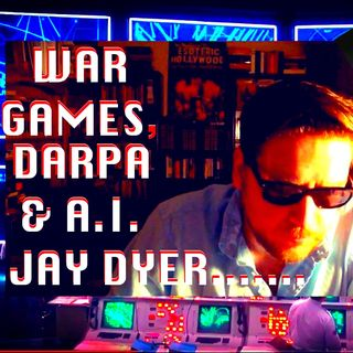 The Pentagon's BRAIN - DARPA & WAR GAMES - Rise of A.I. - Jay Dyer (Half)