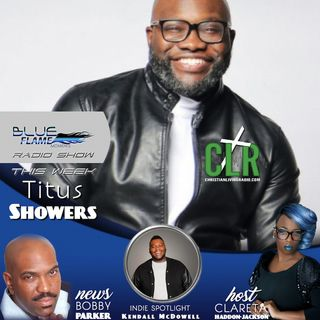Blue Flame Radio Titus Showers