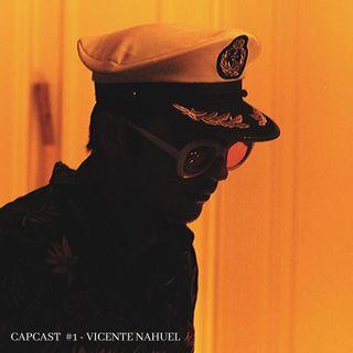 Capcast #1 - Vicente Nahuel (Live Set)