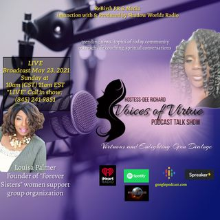 Voices of Virtue with Dee Richard and Special Guest-Louisa Palmer