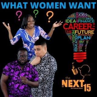 What Women Want!