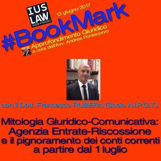#BookMark 13.06.2017 - Mitologia Giuridica: Agenzia delle Entrate-Riscossione e il Pignoramento dei Conti Correnti Bancari dal 1° Luglio '17
