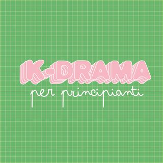 K-drama per principianti