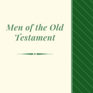 Men of the Old Testament - Jeremiah