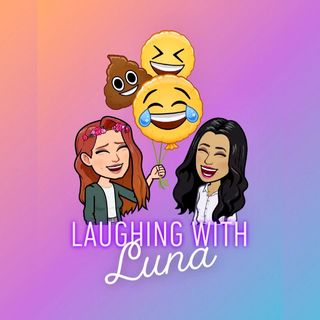 Laughing with Luna