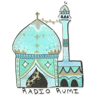 Radio Rumi Program 21: How the Earth Turns into a Meadow