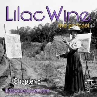 Lilac Wine - Chapter 5