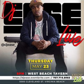 LIVE! DJ Ease (@DJEASE) at @MusicLabVA 05 23 2019 #DjEase