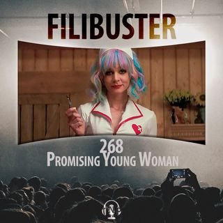 268 - Promising Young Woman