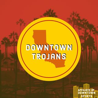 Downtown Trojans Podcast