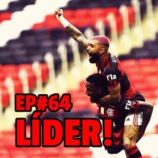 EP#64 - Finalmente líder: o segundo bicampeonato tá próximo! Rumo ao OCTA!