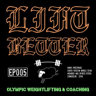 Lift Better Olympic Weightlifting 005 - Mona Pretorius, Weightlifter & Sports Psychology Counselor