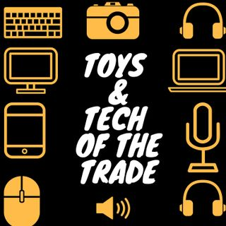 Toys & Tech of the Trade-Episode 1 | Matthew Kaplowitz
