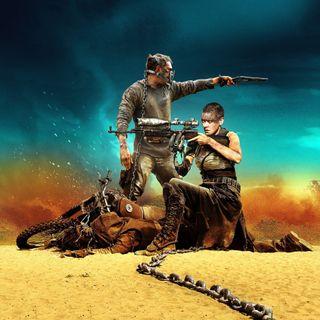 Season 4:  Episode 164 - NATURE VS MAN:  Mad Max (1979) / Mad Max: Fury Road (2015)