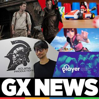 GX NEWS 007 – Uncharted, Hideo Kojima, Wolfenstein, Kingdom Hearts, Mario Kart Live Home Circuit y Esports