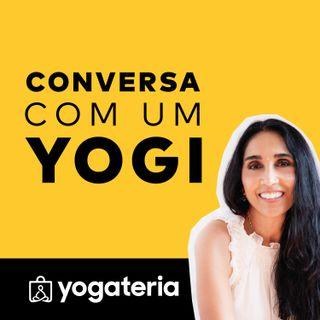 Conversa com um Yogi (Rajshree Patel) - Episódio 1