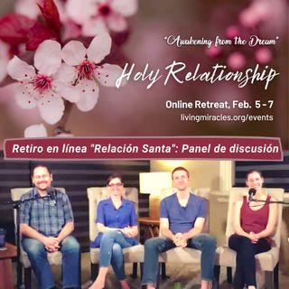 "Retiro en línea ""Relación Santa"": Panel de discusión"