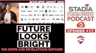 #SSCPodcast №012 - Stadia's GDDS news  | TGOS HUGE story | Cloud Native Games the future and more...