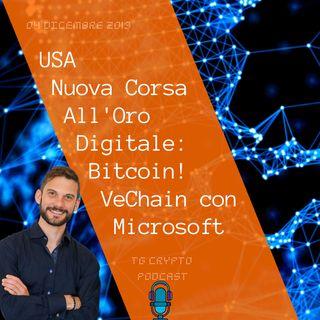USA Nuova Corsa All'Oro Digitale Bitcoin   VeChain con Microsoft  Tg Crypto Podcast