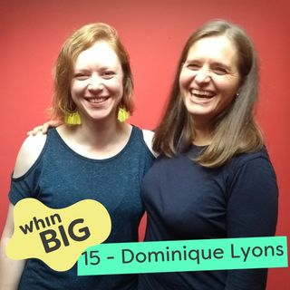 15 - Wordpress, Pinterest and figuring it out as you go, with Dominique Lyons