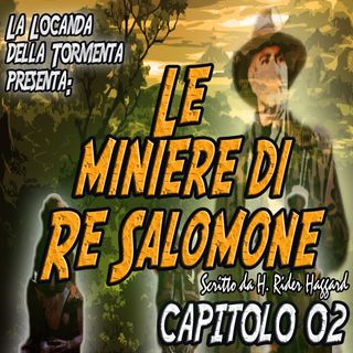 Le miniere di Re Salomone - Capitolo 02