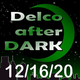 Tom Curtis Jr. Delco AFter Dark 12-16-20