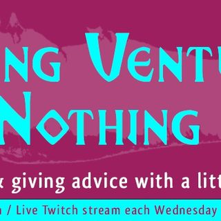 "Attack Of Opportunity LIVE! (GM Jared P2E "" Nothing Ventured Nothing GAMED!"" Podcast"