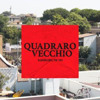 Quadraro Vecchio -Radiodramma per voci-