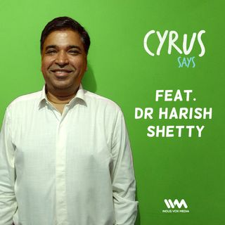 Ep. 179 feat. Dr Harish Shetty of Aharveda