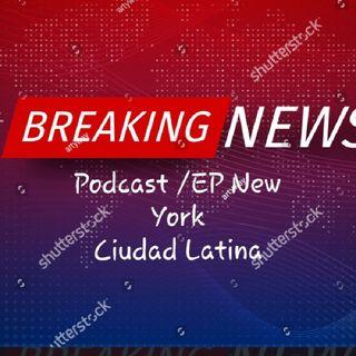 Podcast EP NEW YORK/ CIUDAD LATINA