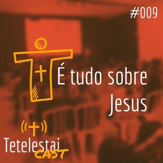 É tudo sobre Jesus | Matheus Grites