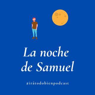 La noche de Samuel
