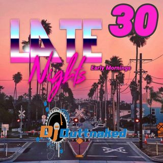Ives Audio Presents Late Nights Early Mornings EP030